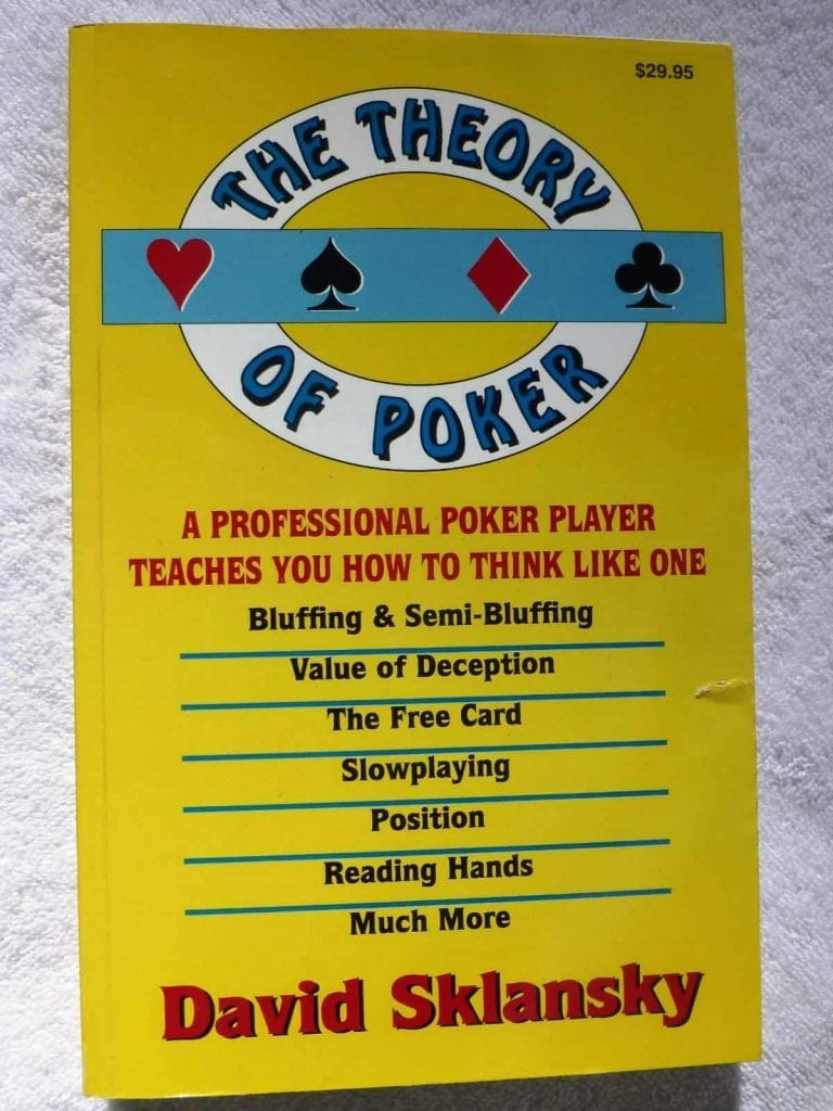 The Theory of Poker: A Professional Poker Player Teaches You How to Think Like One - David Sklansky book